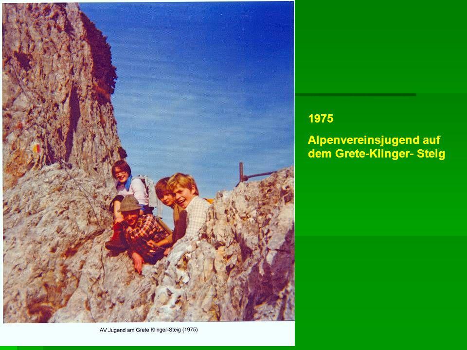 1975 Alpenvereinsjugend auf dem Grete-Klinger- Steig