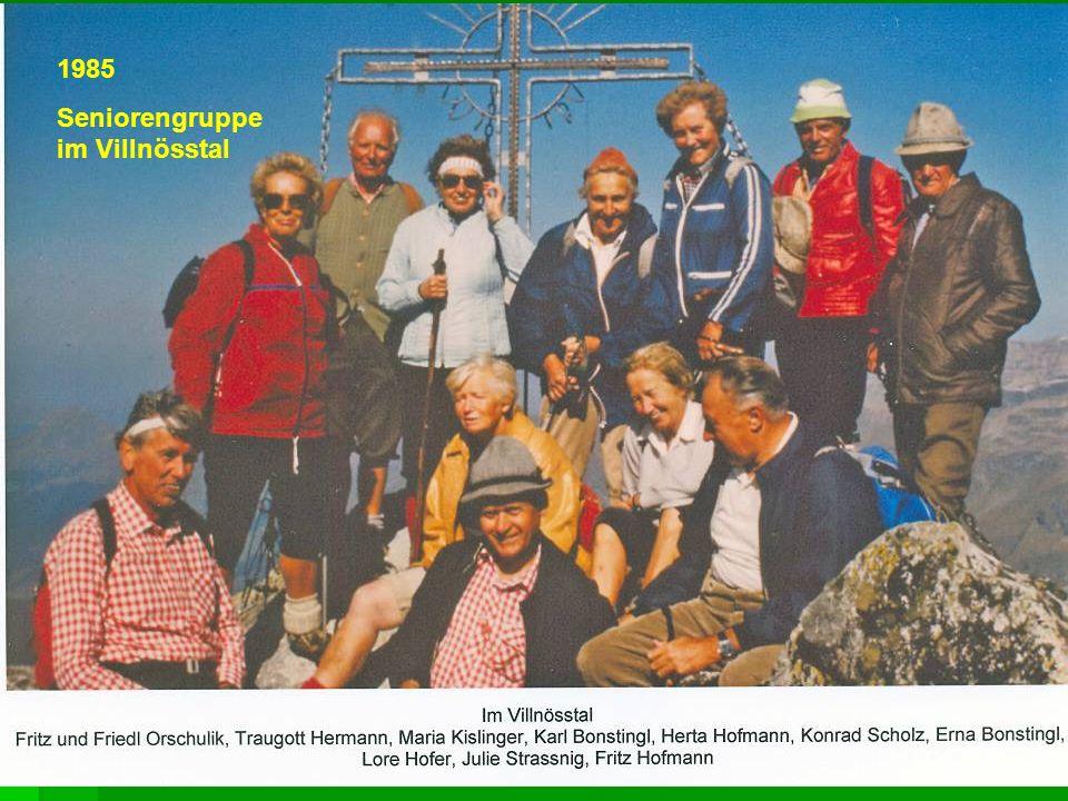1985 Seniorengruppe im Villnösstal