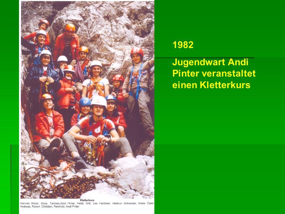 1982 Jugendwart Andi Pinter veranstaltet einen Kletterkurs