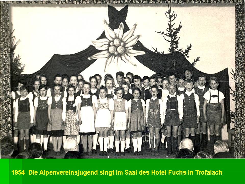 1954 Die Alpenvereinsjugend singt im Saal des Hotel Fuchs in Trofaiach