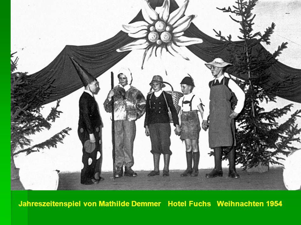 Jahreszeitenspiel von Mathilde Demmer Hotel Fuchs Weihnachten 1954