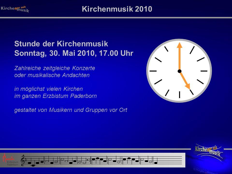 Kirchenmusik 2010 Stunde der Kirchenmusik Sonntag, 30.