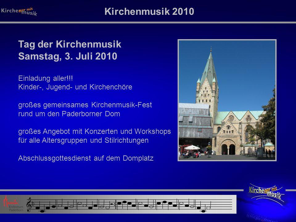 Kirchenmusik 2010 Tag der Kirchenmusik Samstag, 3.