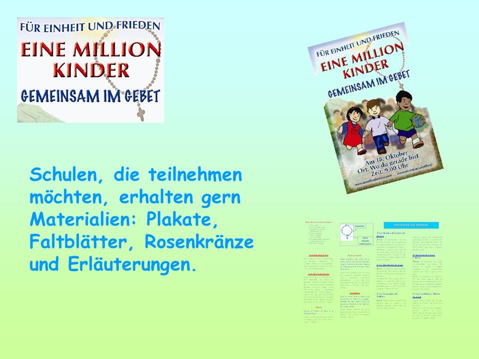 Schulen, die teilnehmen möchten, erhalten gern Materialien: Plakate, Faltblätter, Rosenkränze und Erläuterungen.