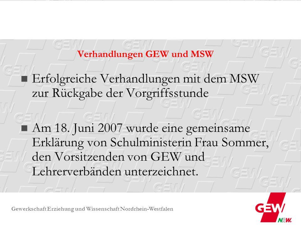 Gewerkschaft Erziehung und Wissenschaft Nordrhein-Westfalen Verhandlungen GEW und MSW Erfolgreiche Verhandlungen mit dem MSW zur Rückgabe der Vorgriff
