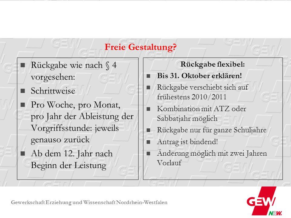 Gewerkschaft Erziehung und Wissenschaft Nordrhein-Westfalen Zeitleiste nach § 4 VO zu § 93 SchulG 1997/ 1998 2002/ 2003 2008/ 2009 2013/ 2014 1 Std./ Woche weniger 1 Std./ Woche mehr 98/99; 99/00;00/01;01/02 11 Schuljahre ( oder im 12.