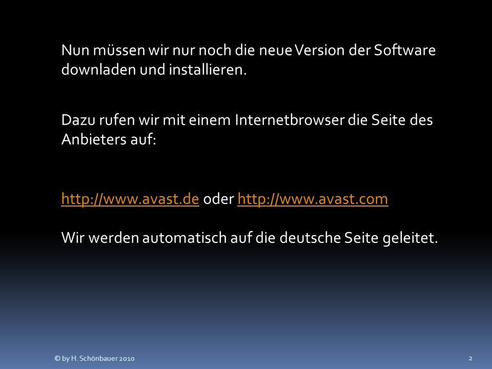 2 Nun müssen wir nur noch die neue Version der Software downladen und installieren. Dazu rufen wir mit einem Internetbrowser die Seite des Anbieters a