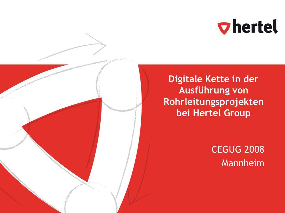 Digitale Kette in der Ausführung von Rohrleitungsprojekten bei Hertel Group CEGUG 2008 Mannheim