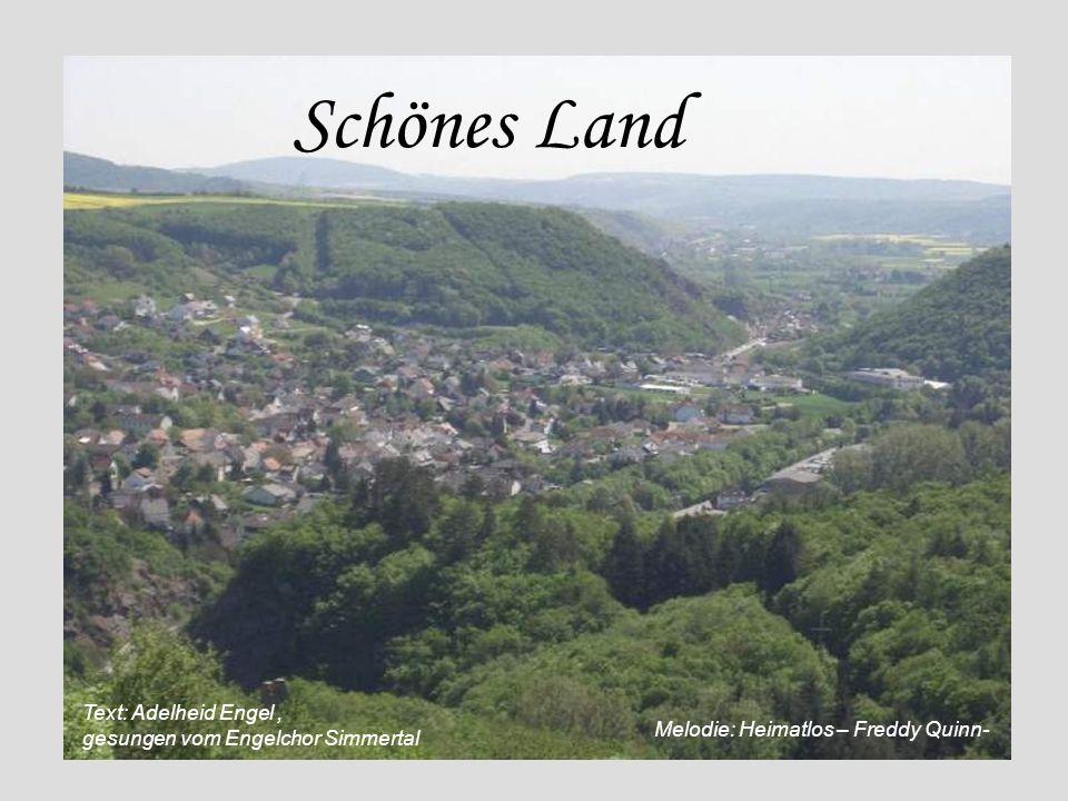 Rheinland-Pfalz ist meine Heimat, meine Zukunft, mein Glück.