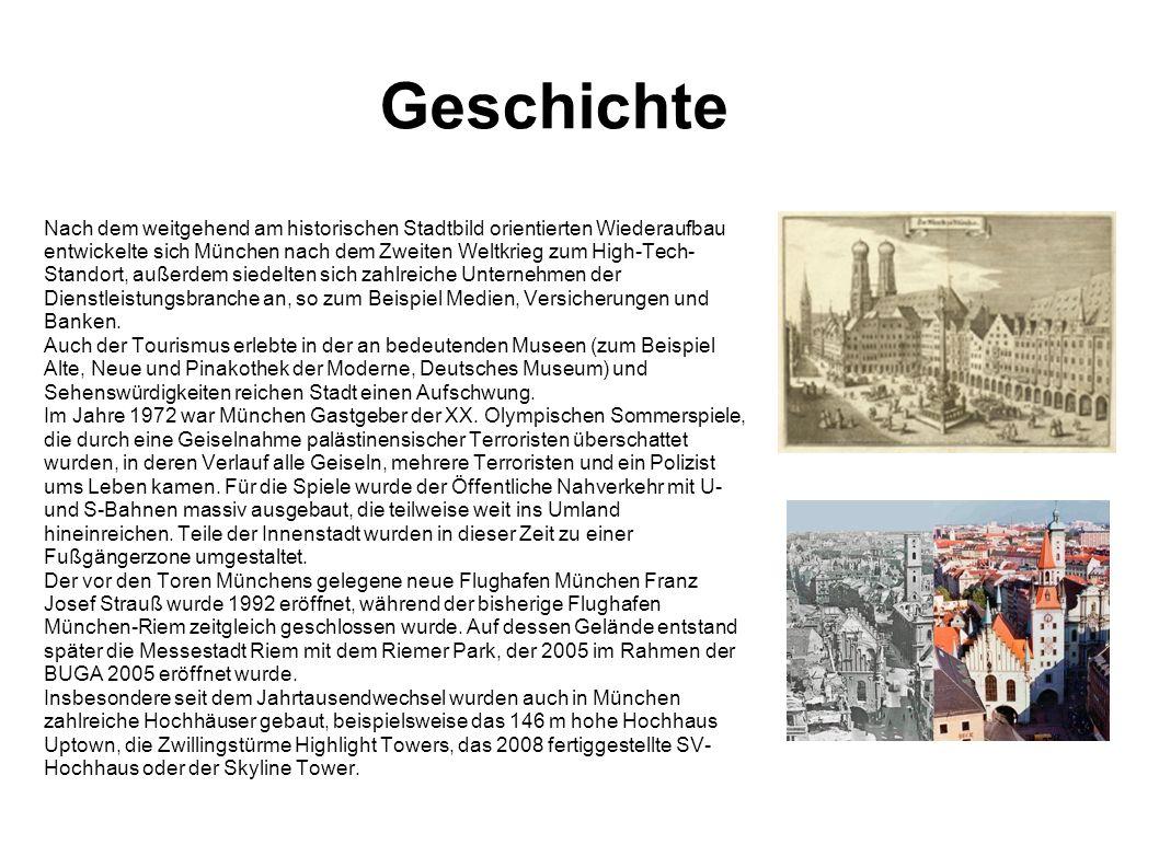 Geschichte Nach dem weitgehend am historischen Stadtbild orientierten Wiederaufbau entwickelte sich München nach dem Zweiten Weltkrieg zum High-Tech-