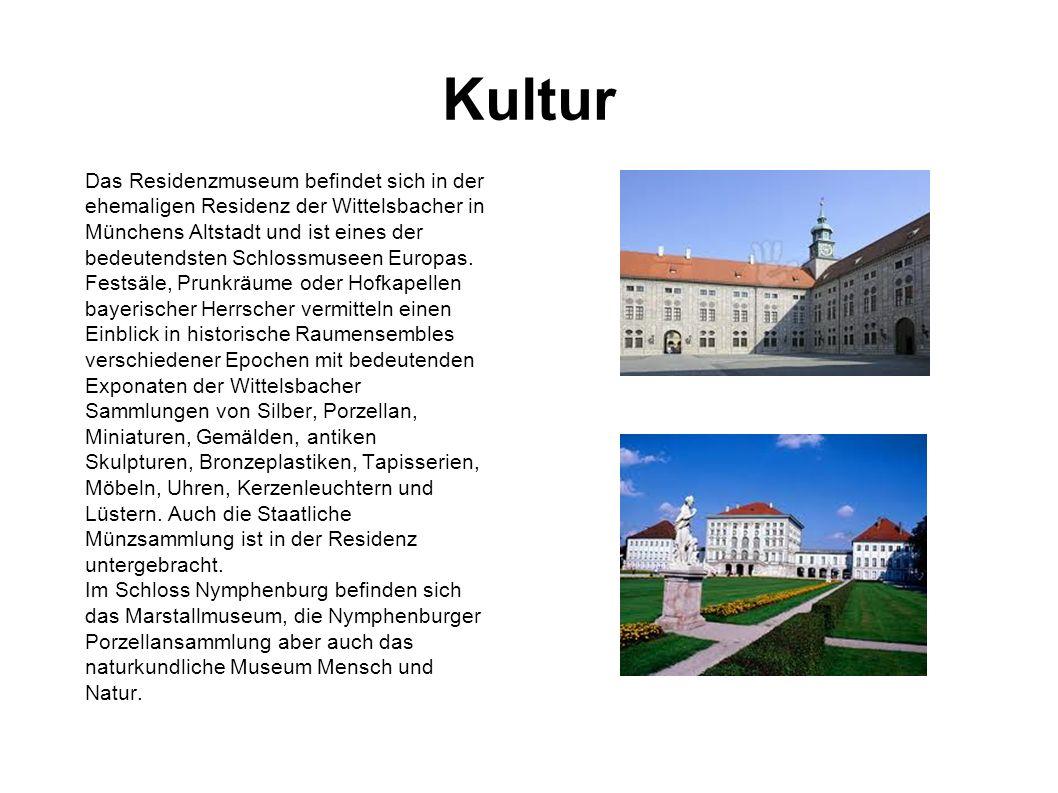 Kultur Das Residenzmuseum befindet sich in der ehemaligen Residenz der Wittelsbacher in Münchens Altstadt und ist eines der bedeutendsten Schlossmusee