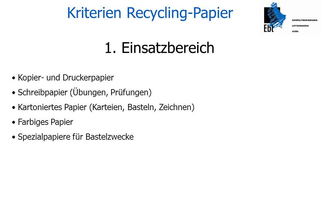 Kriterien Recycling-Papier 2.