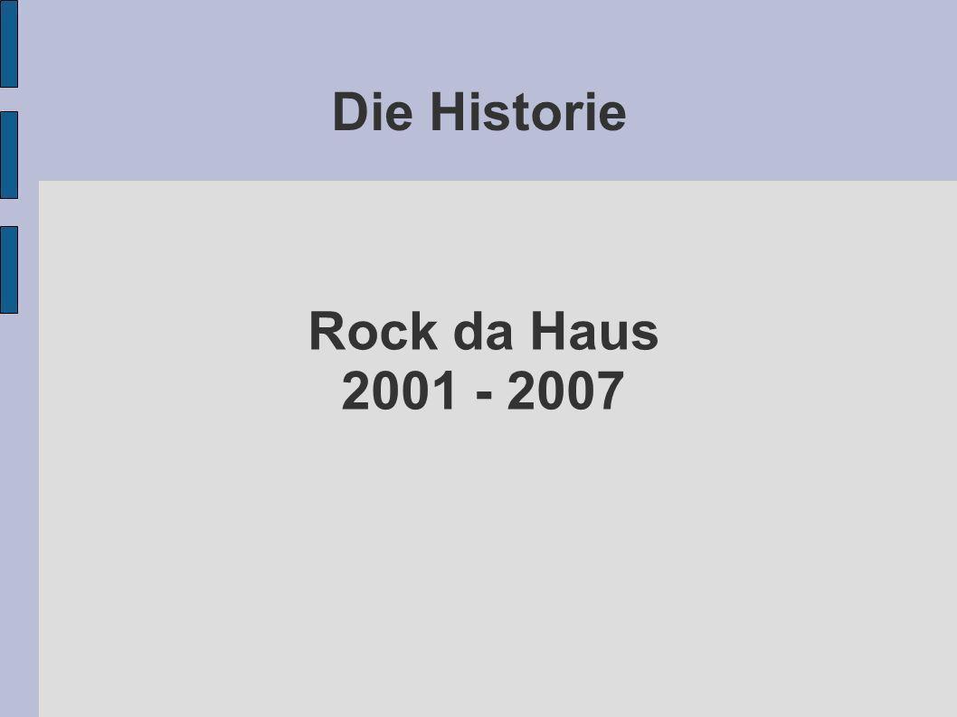 Rock da Haus 2001 Mary´s Forbidden Dreams Größenwahn Primate Pookie ?Yell.