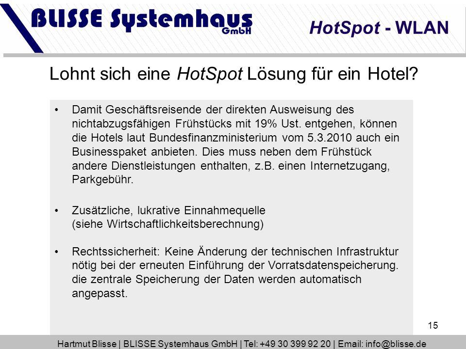 15 HotSpot - WLAN Lohnt sich eine HotSpot Lösung für ein Hotel? Damit Geschäftsreisende der direkten Ausweisung des nichtabzugsfähigen Frühstücks mit
