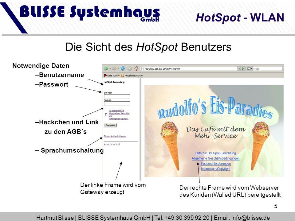 5 Die Sicht des HotSpot Benutzers Notwendige Daten –Benutzername –Passwort –Häckchen und Link zu den AGB´s – Sprachumschaltung Der linke Frame wird vo
