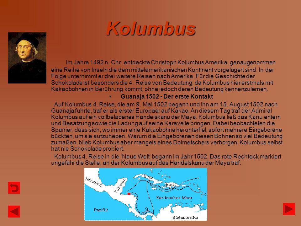 Kolumbus Im Jahre 1492 n. Chr. entdeckte Christoph Kolumbus Amerika, genaugenommen eine Reihe von Inseln die dem mittelamerikanischen Kontinent vorgel