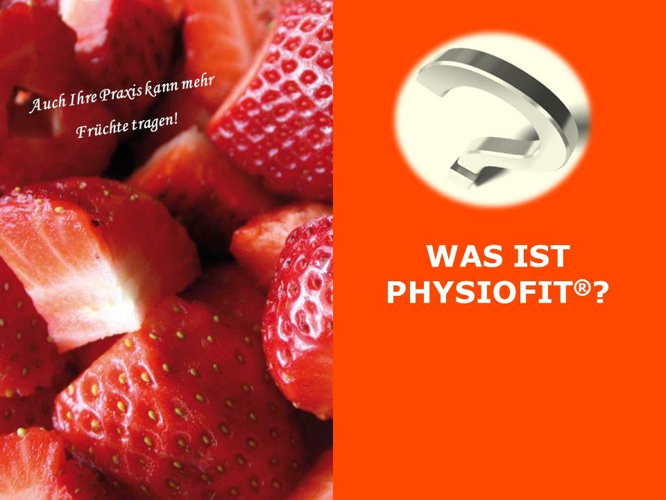 Werden Sie Mitglied im PhysioFit ® -Netzwerk NOCH FEIGE? Trauen Sie sich!