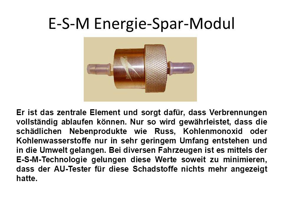 E-S-M Energie-Spar-Modul Er ist das zentrale Element und sorgt dafür, dass Verbrennungen vollständig ablaufen können. Nur so wird gewährleistet, dass