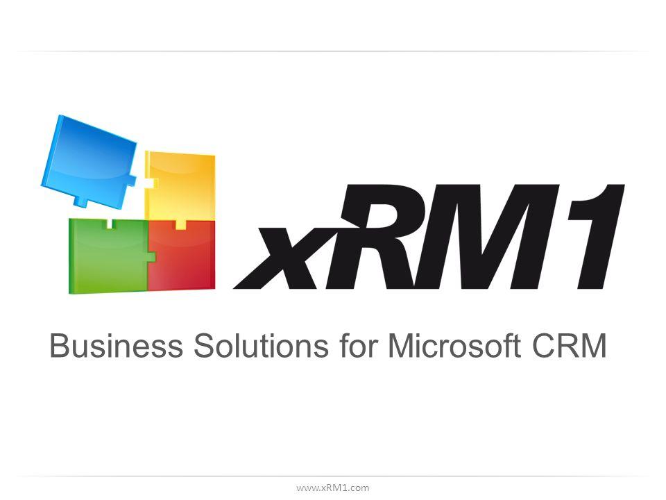 www.xRM1.com Business Solutions for Microsoft CRM