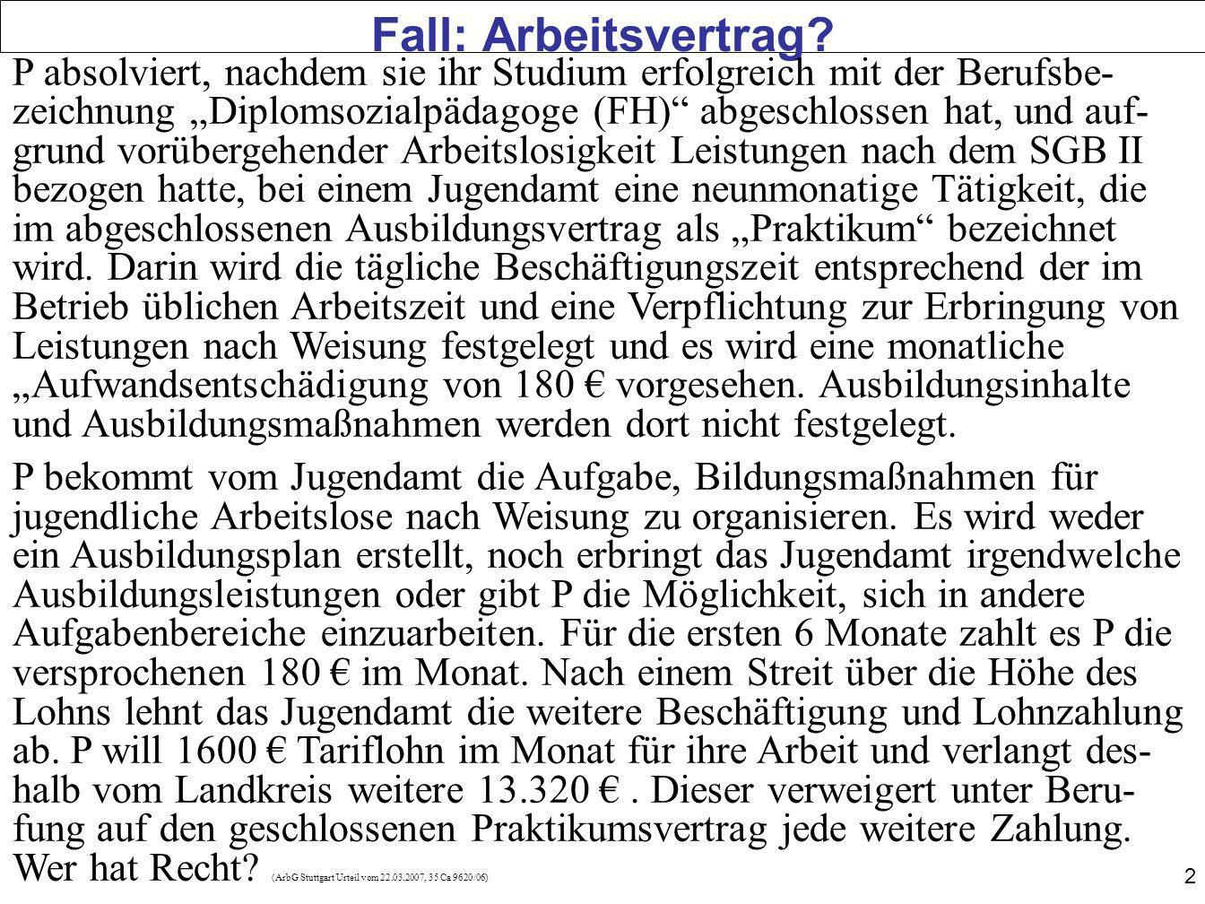 53 Fall: Kündigung und Lohnfortzahlung Der große Wohlfahrtsverband AG beschäftigt in einem seiner Betriebe 20 Arbeitnehmer.
