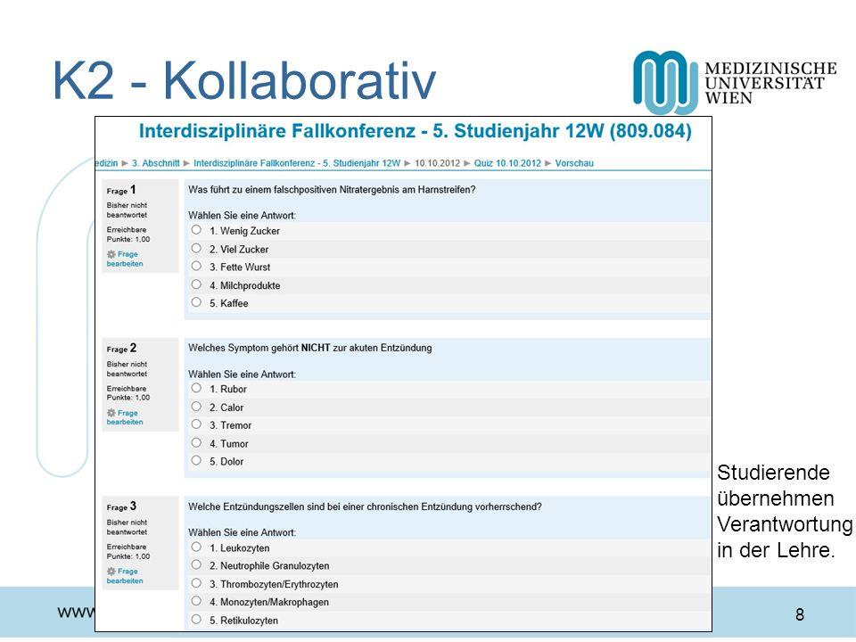 K2 - Kollaborativ 8 Studierende übernehmen Verantwortung in der Lehre.