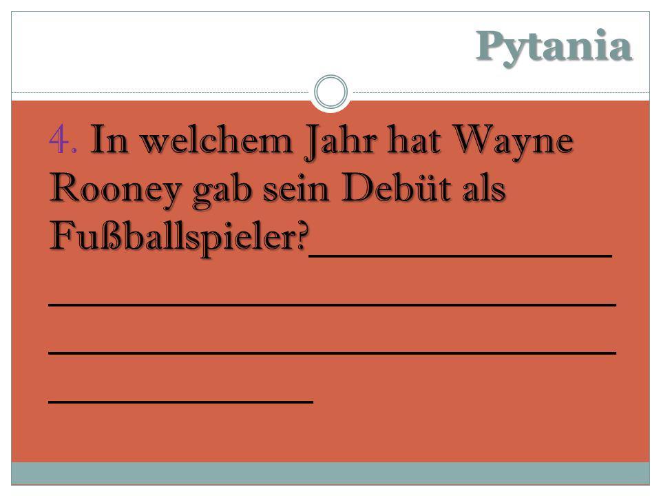 Pytania In welchem Jahr hat Wayne Rooney gab sein Debüt als Fußballspieler.