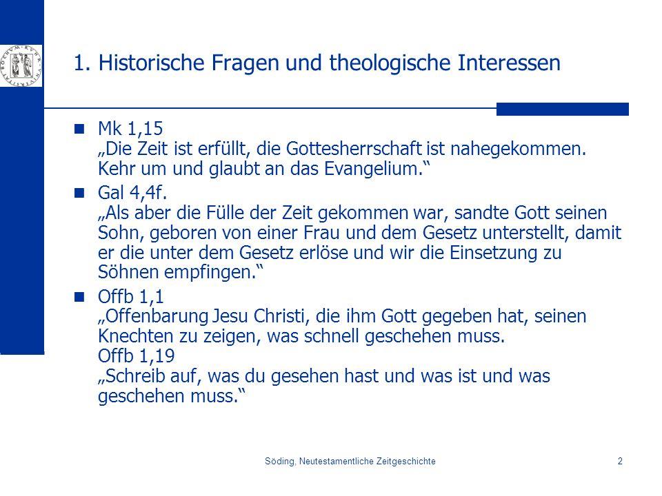 Söding, Neutestamentliche Zeitgeschichte23 3. Hellenismus Zenon Seneca Epiktet Stoa