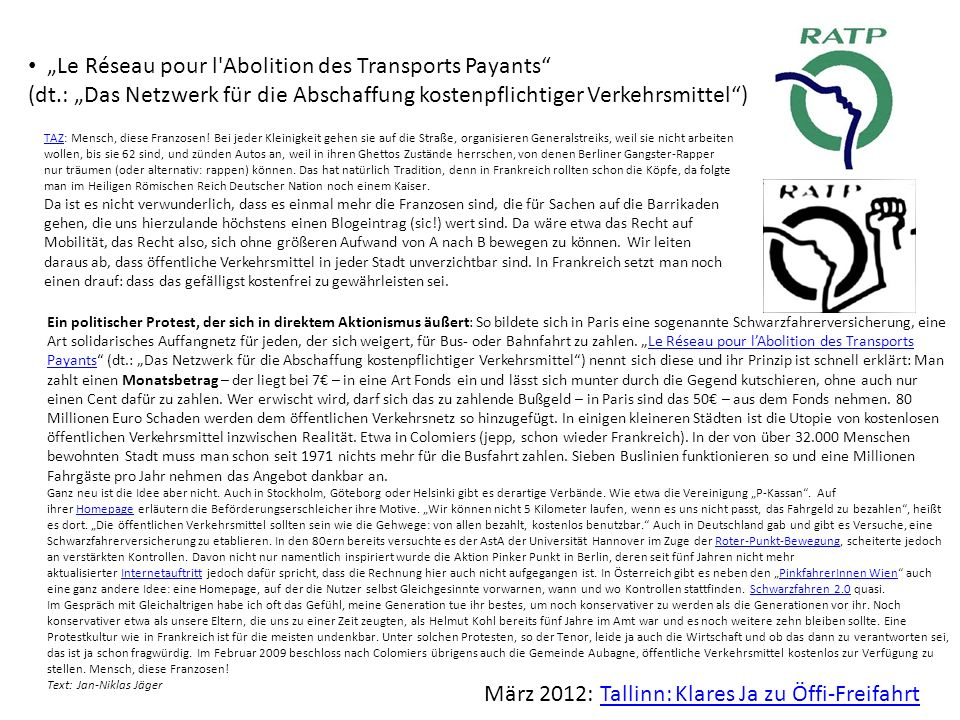 Le Réseau pour l'Abolition des Transports Payants (dt.: Das Netzwerk für die Abschaffung kostenpflichtiger Verkehrsmittel) TAZTAZ: Mensch, diese Franz