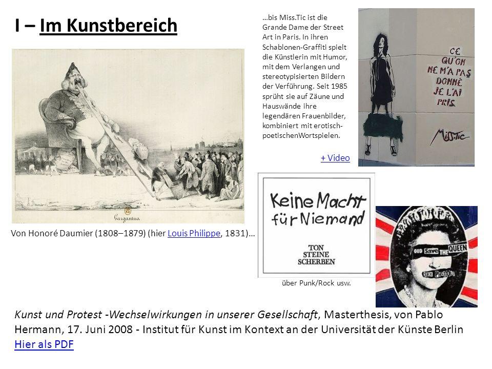 I – Im Kunstbereich Kunst und Protest -Wechselwirkungen in unserer Gesellschaft, Masterthesis, von Pablo Hermann, 17. Juni 2008 - Institut für Kunst i