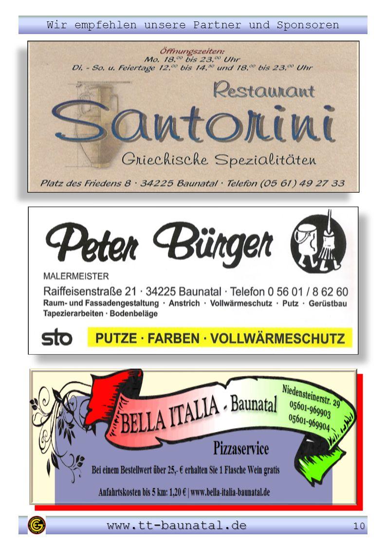 Wir empfehlen unsere Partner und Sponsoren www.tt-baunatal.de 10 www.tt-baunatal.de 10