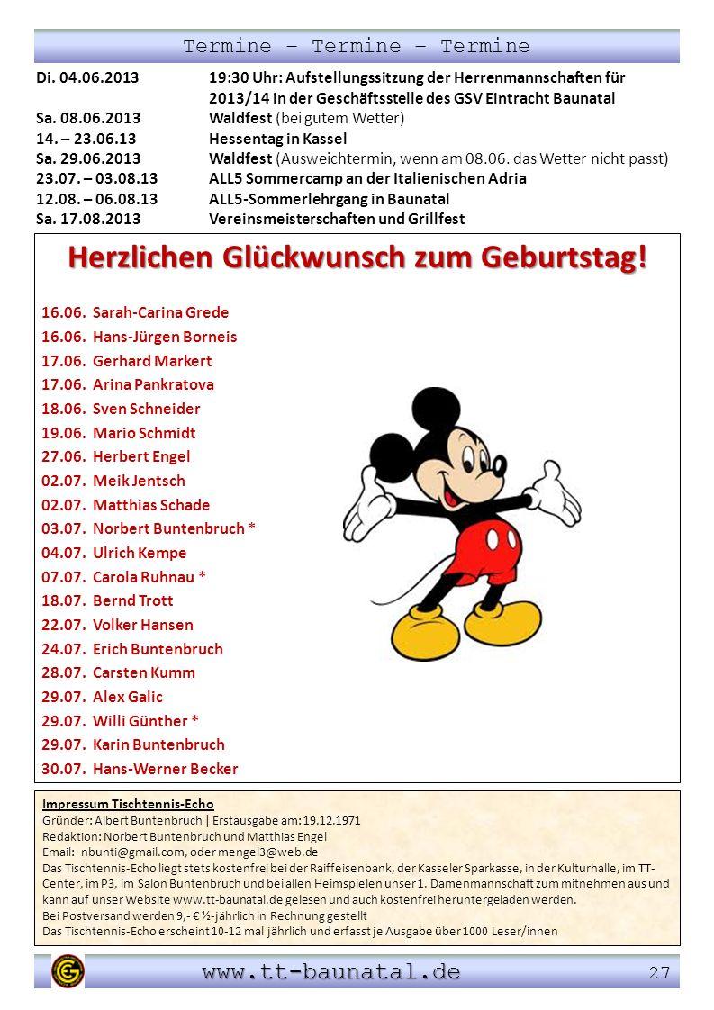 Di. 04.06.201319:30 Uhr: Aufstellungssitzung der Herrenmannschaften für 2013/14 in der Geschäftsstelle des GSV Eintracht Baunatal Sa. 08.06.2013Waldfe