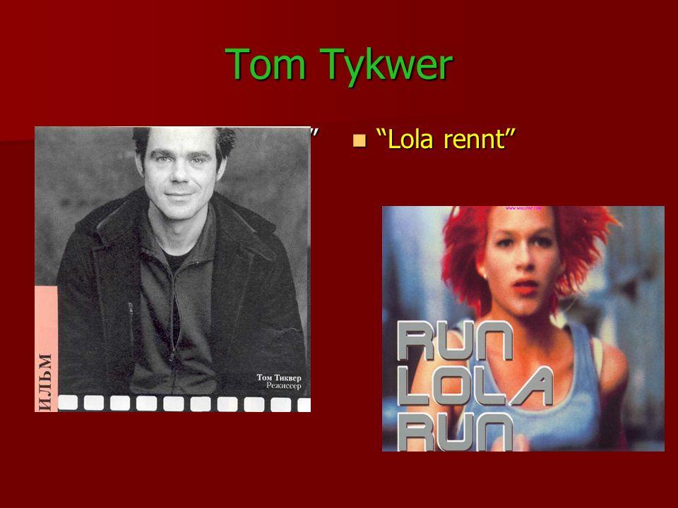 Tom Tykwer Der Film Lola rennt Der Film Lola rennt Lola rennt Lola rennt