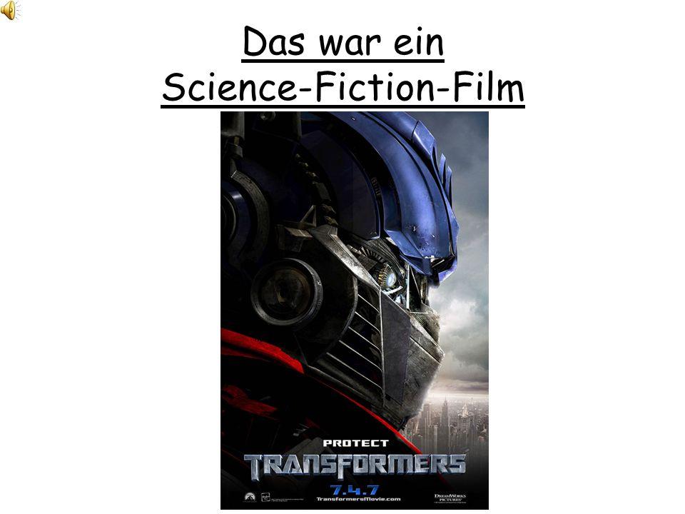 Das war ein Science-Fiction-Film