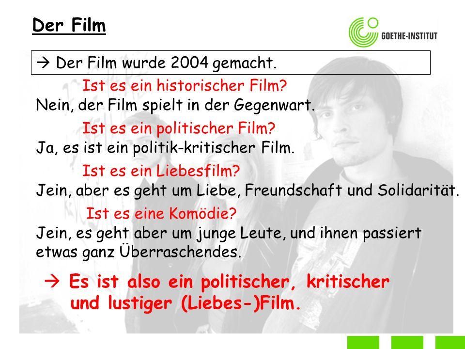 Der Film Der Film wurde 2004 gemacht.Ist es ein historischer Film.