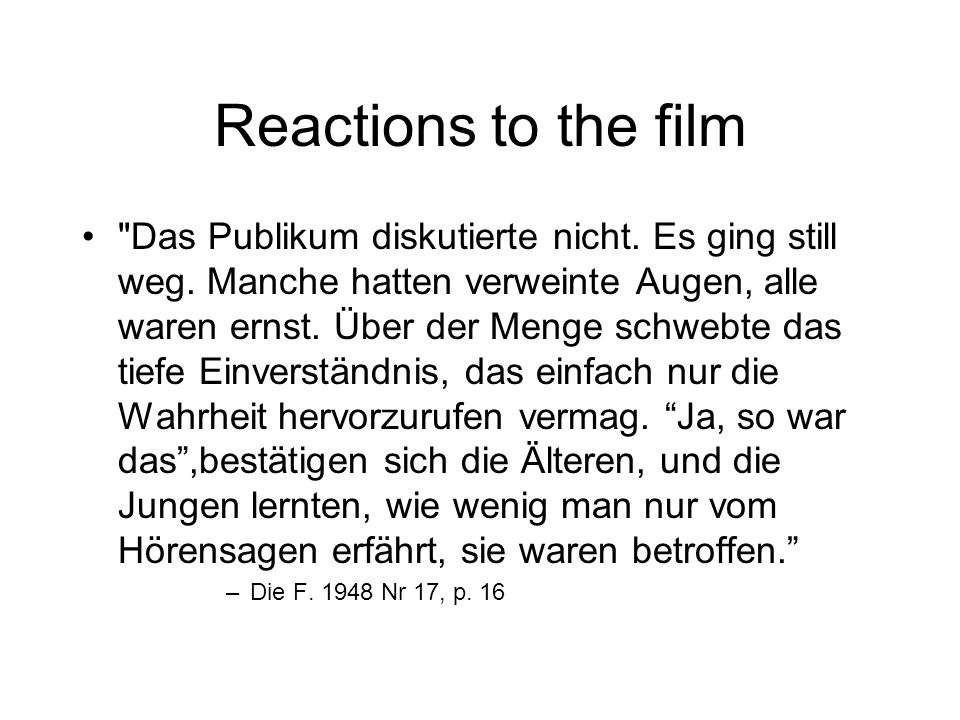 Reactions to the film Das Publikum diskutierte nicht.
