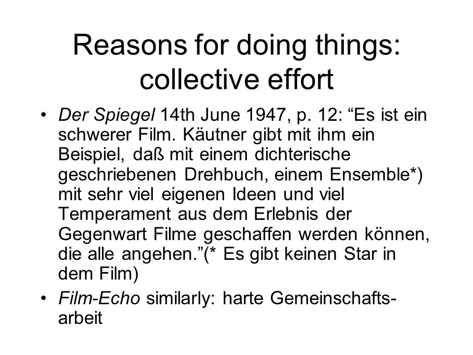 Reasons for doing things: collective effort Der Spiegel 14th June 1947, p.