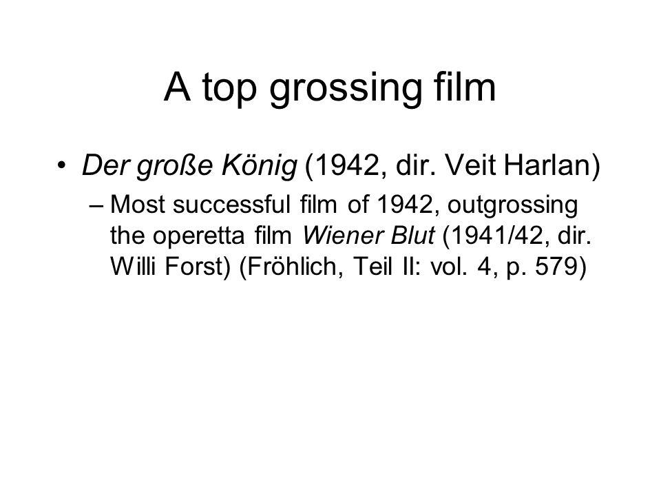 A top grossing film Der große König (1942, dir.