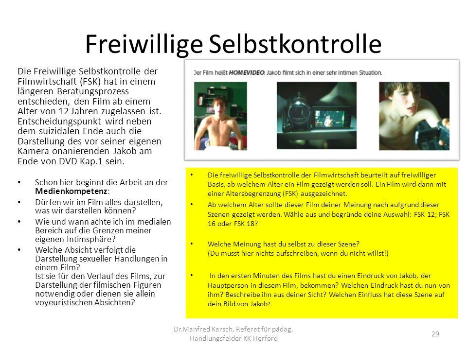Freiwillige Selbstkontrolle Die Freiwillige Selbstkontrolle der Filmwirtschaft (FSK) hat in einem längeren Beratungsprozess entschieden, den Film ab e