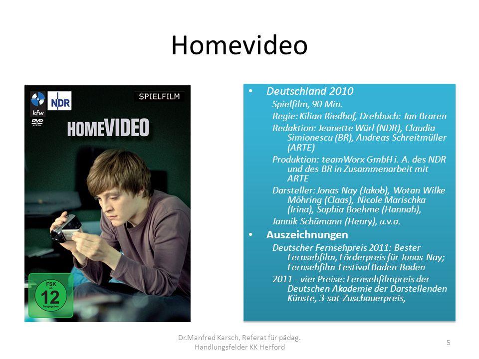 Homevideo Deutschland 2010 Spielfilm, 90 Min. Regie: Kilian Riedhof, Drehbuch: Jan Braren Redaktion: Jeanette Würl (NDR), Claudia Simionescu (BR), And