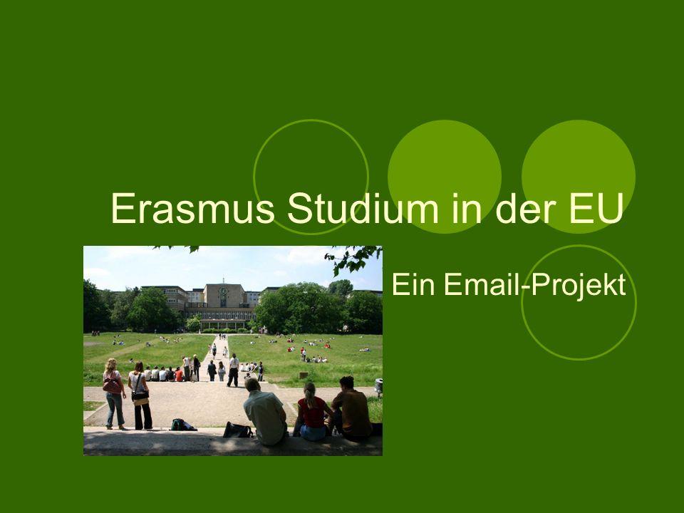 Erasmus Studium in der EU Ein Email-Projekt