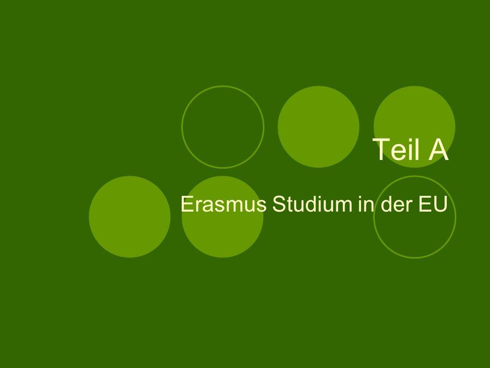 Inhaltverzeichniss Teil A: Erasmus Informationen 1. Lauberge Espagnole- der Film 2.Beschreibung des Erasmus Programms 3.Gründe, Vorteile- Nachteile 4.
