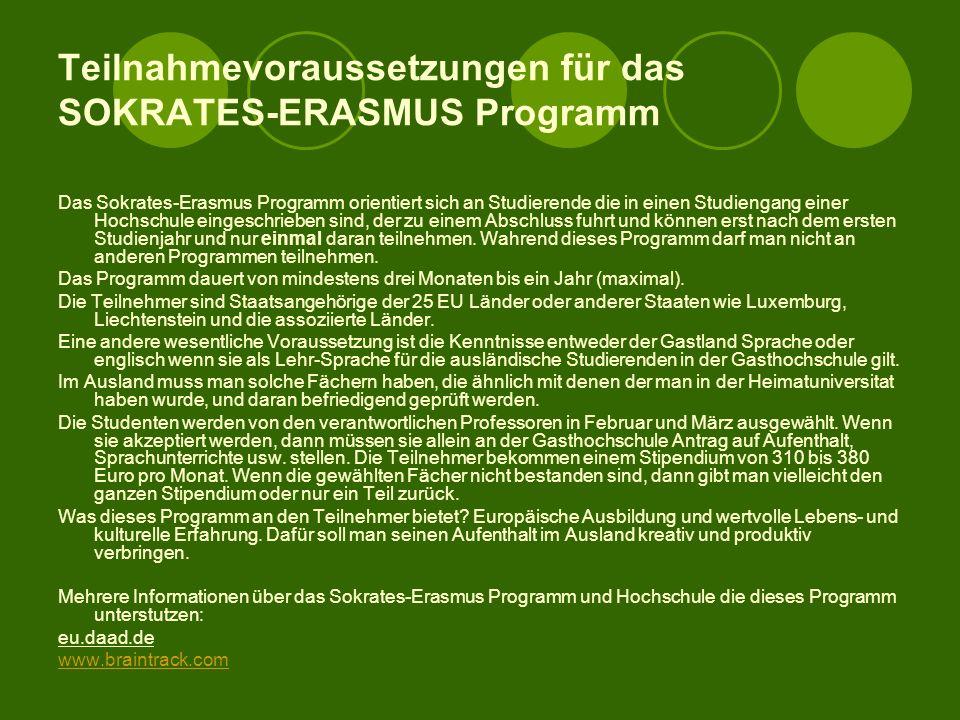 Was ist ein Erasmus - Programm? Das Erasmus-Programm, das 1987 mit 3000 Jungen, abenteuerlustigen Studenten begonnen hat, bietet die Möglichkeit, eine
