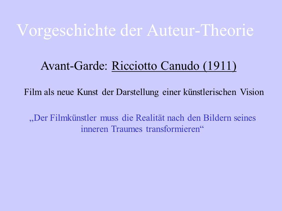 Vorgeschichte der Auteur-Theorie D. W. Griffiths & Sergei Eisenstein Vergleichen ihre filmischen Erzähl- techniken mit literarischen Techniken wie jen