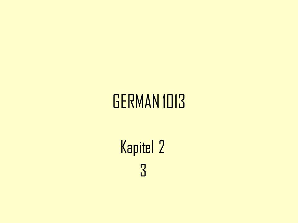 GERMAN 1013 Kapitel 2 3