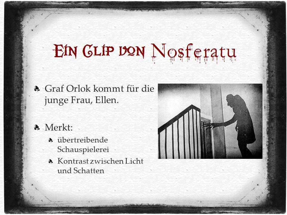 Graf Orlok kommt für die junge Frau, Ellen.