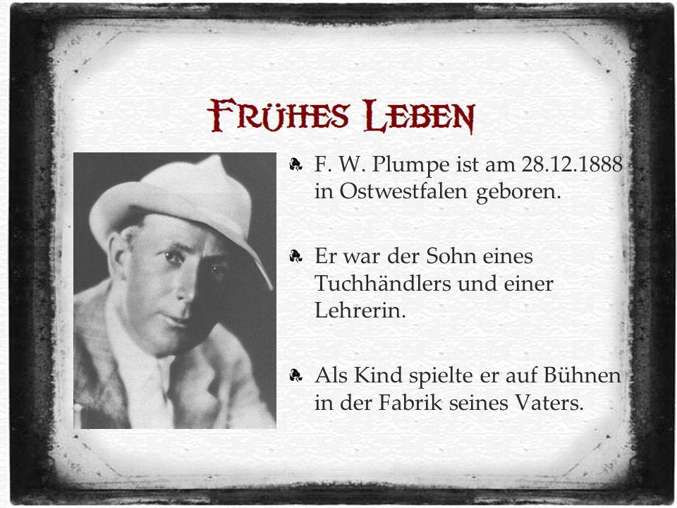 F. W. Plumpe ist am 28.12.1888 in Ostwestfalen geboren.