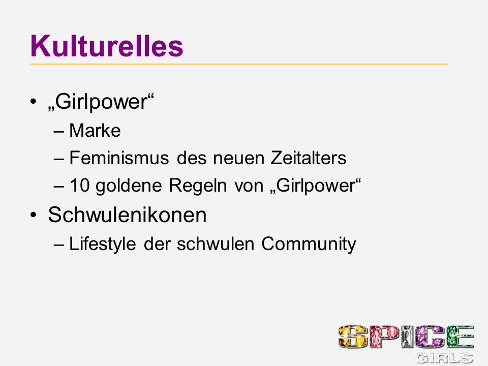 Kulturelles Girlpower –Marke –Feminismus des neuen Zeitalters –10 goldene Regeln von Girlpower Schwulenikonen –Lifestyle der schwulen Community