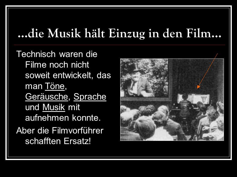 ...die Musik hält Einzug in den Film...