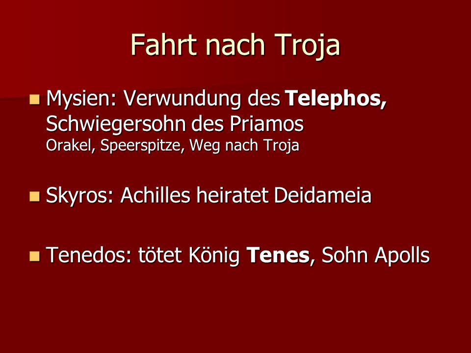 Fahrt nach Troja Mysien: Verwundung des Telephos, Schwiegersohn des Priamos Orakel, Speerspitze, Weg nach Troja Mysien: Verwundung des Telephos, Schwi