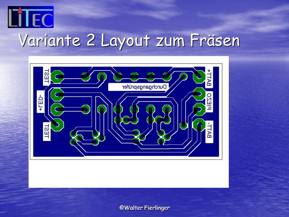 ©Walter Fierlinger Variante 2 Layout zum Fräsen
